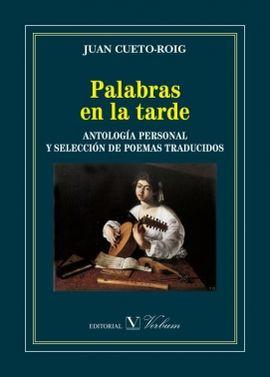 PALABRAS EN LA TARDE