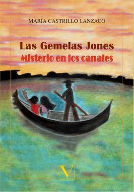 LAS GEMELAS JONES. MISTERIO EN LOS CANALES