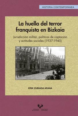 LA HUELLA DEL TERROR FRANQUISTA EN BIZKAIA