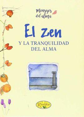EL ZEN Y LA TRANQUILIDAD DEL ALMA