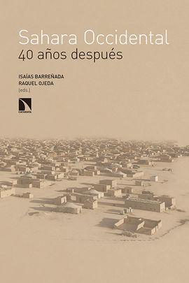 SÁHARA OCCIDENTAL, 40 AÑOS DESPUÉS