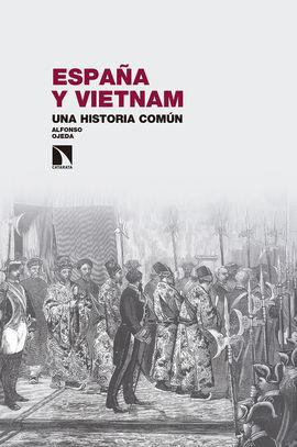ESPAÑA Y VIETNAM. UNA HISTORIA COMÚN