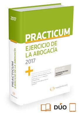 PRACTICUM EJERCICIO DE LA ABOGACÍA 2017 (PAPEL + E-BOOK)