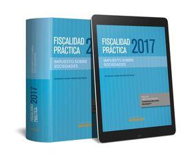 FISCALIDAD PRÁCTICA 2017. IMPUESTO SOBRE SOCIEDADES (PAPEL + E-BOOK)