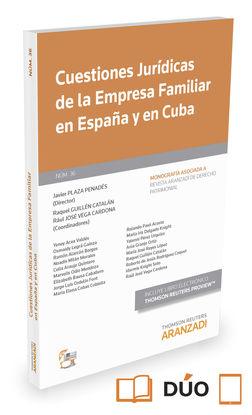 CUESTIONES JURÍDICAS DE LA EMPRESA FAMILIAR EN ESPAÑA Y EN CUBA (PAPEL + E-BOOK)
