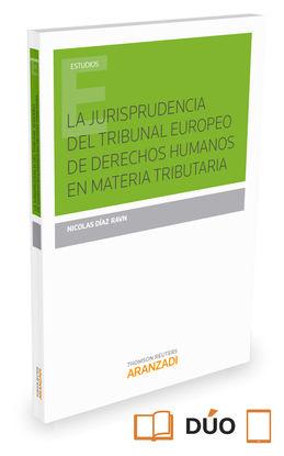 LA JURISPRUDENCIA DEL TRIBUNAL EUROPEO DE DERECHOS HUMANOS EN MATERIA TRIBUTARIA