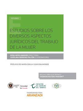 ESTUDIOS SOBRE LOS DIVERSOS ASPECTOS JURÍDICOS DEL TRABAJO DE LA MUJER (PAPEL +