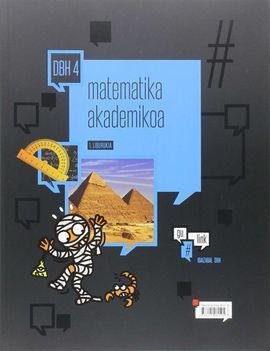MATEMATIKA AKADEMIKOA DBH 4