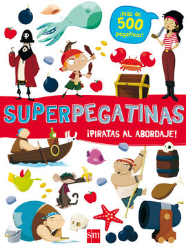 SUPERPEGATINAS¡ PIRATAS AL ABORDAJE!