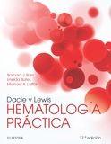 DACIE Y LEWIS. HEMATOLOGÍA PRÁCTICA (12ª ED.)