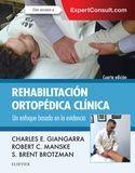 REHABILITACIÓN ORTOPÉDICA CLÍNICA + EXPERTCONSULT (4ª ED.)