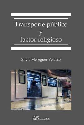 TRANSPORTE PÚBLICO Y FACTOR RELIGIOSO