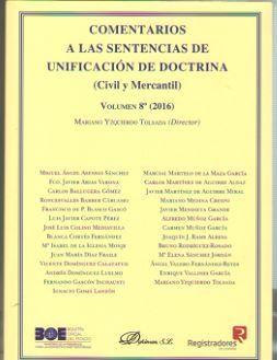 COMENTARIOS A LAS SENTENCIAS DE UNIFICACION DE DOCTRINA VOL.8 (2016)