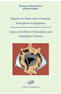 REGARDS SUR L´AUTRE DANS LA LITTERATURE FRANCOPHONE ET ANGLOPHONE