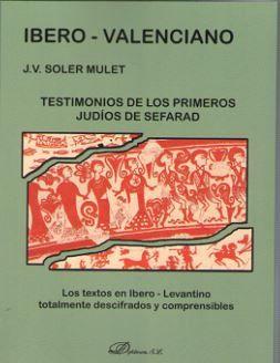IBERO-VALENCIANO TESTIMONIOS DE LOS PRIMEROS JUDIOS DE SEFARAD