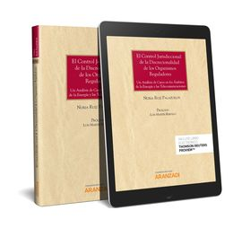 EL CONTROL JURISDICCIONAL DE LA DISCRECIONALIDAD DE LOS ORGANISMOS REGULADORES (