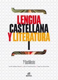 LENGUA CASTELLANA Y LITERATURA I 1º BACHILLERATO