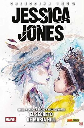JESSICA JONES 02: EL SECRETO DE MARIA HILL