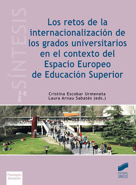 LOS RETOS DE LA INTERNACIONALIZACIÓN DE LOS GRADOS UNIVERSITARIOS EN EL CONTEXTO