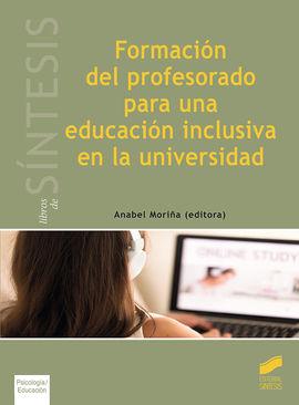 FORMACIO?N DEL PROFESORADO PARA UNA EDUCACIO?N INCLUSIVA EN LA UNIVERSIDAD