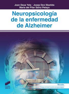 NEUROPSICOLOGÍA DE LA ENFERMEDAD DE ALZHEIMER