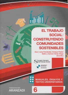 EL TRABAJO SOCIAL CONSTRUYENDO COMUNIDADES SOSTENIBLES