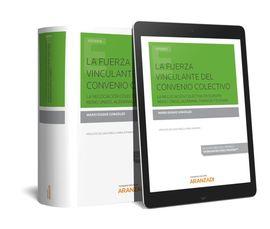 LA FUERZA VINCULANTE DEL CONVENIO COLECTIVO (PAPEL + E-BOOK)