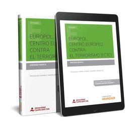EUROPOL. CENTRO EUROPEO CONTRA EL TERRORISMO (ETC) (PAPEL + E-BOOK)