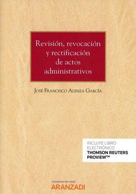 REVISIÓN, RENOVACIÓN Y RECTIFICACIÓN DE ACTOS ADMINITRATIVOS (DUO)