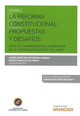 REFORMA CONSTITUCIONAL : PROPUESTAS Y DESAFIOS