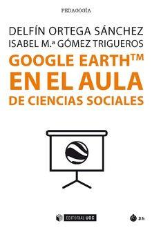GOOGLE EARTHTM EN EL AULA DE CIENCIAS SOCIALES