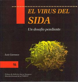 EL VIRUS DEL SIDA: UN DESAFÍO PENDIENTE
