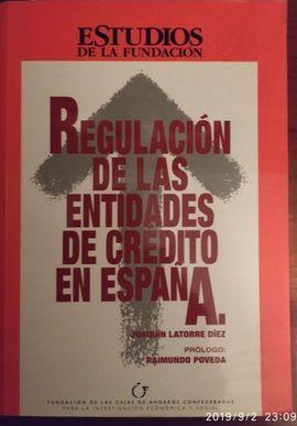 REGULACIÓN DE LAS ENTIDADES DE CRÉDITO EN ESPAÑA