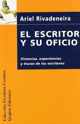EL ESCRITOR Y SU OFICIO