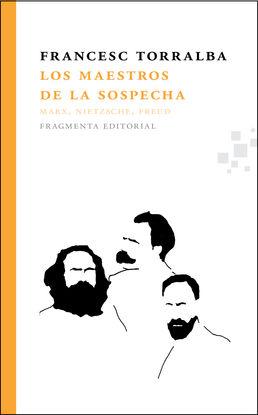 LOS MAESTROS DE LA SOSPECHA