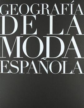 GEOGRAFÍA DE LA MODA ESPAÑOLA
