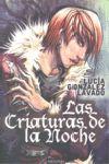 LAS CRIATURAS DE LA NOCHE