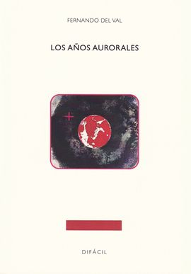 LOS AÑOS AURORALES