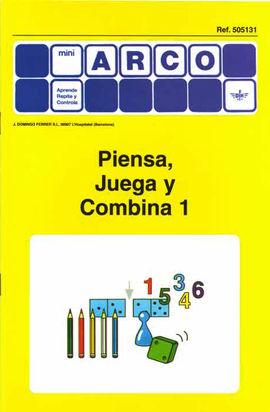 PIENSA, JUEGA Y COMBINA 1