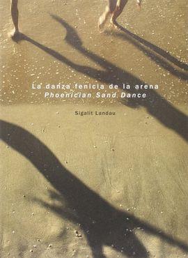 LA DANZA FENICIA DE LA ARENA / PHOENICIAN SAND DANCE