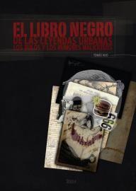 EL LIBRO NEGRO DE LAS LEYENDAS URBANAS, LOS BULOS Y LOS RUMORES MALICIOSOS