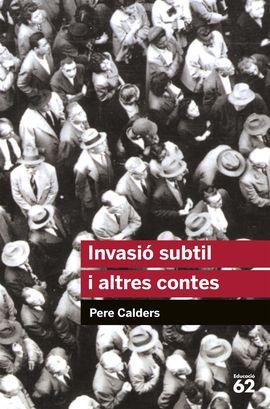 INVASIÓ SUBTIL I ALTRES CONTES