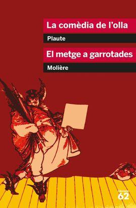 LA COMÈDIA DE L'OLLA I EL METGE A GARROTADES