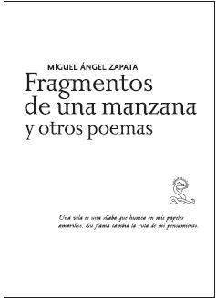 FRAGMENTOS DE UNA MANZANA Y OTROS POEMAS