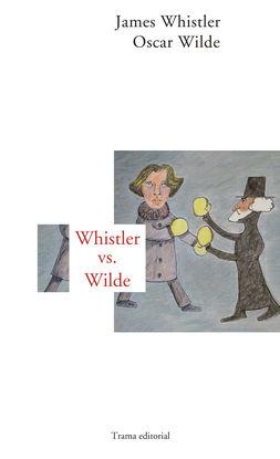 WHISTLER VS WILDE
