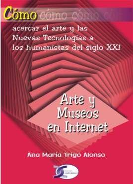 CÓMO-- ARTE Y MUSEOS EN INTERNET