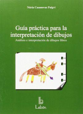 GUÍA PRÁCTICA PARA LA INTERPRETACIÓN DE DIBUJOS