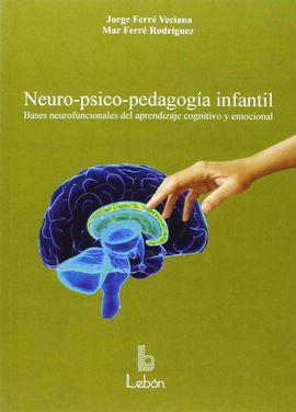 NEURO-PSICO-PEDAGOGÍA INFANTIL