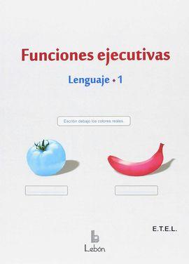 FUNCIONES EJECUTIVAS. LENGUAJE-1.