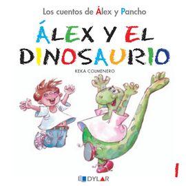 ALEX Y EL DINOSAURIO - CUENTO 1
